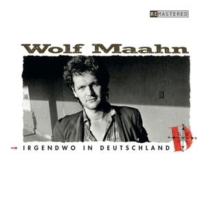 maahn,wolf - irgendwo in deutschland (remastered)