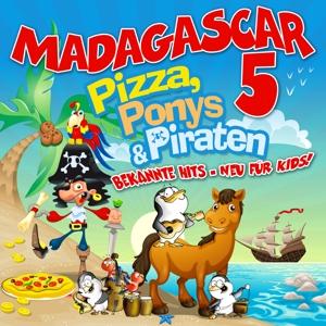 madagascar 5 - pizza,ponys & piraten