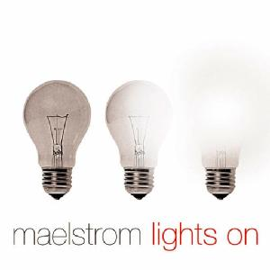 maelstrom - lights on