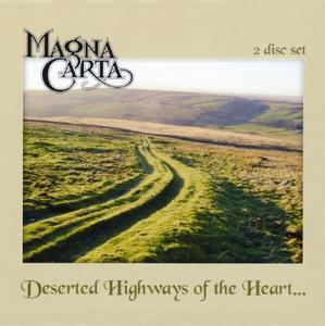 magna carta - deserted highways of the heart