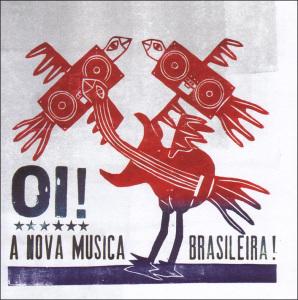 mais um discos presents - oi!a nova musica brasileira!