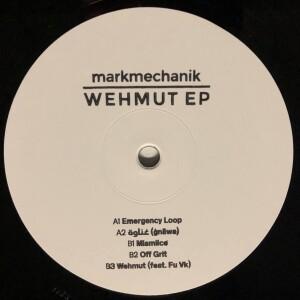 markmechanik - Wehmut EP