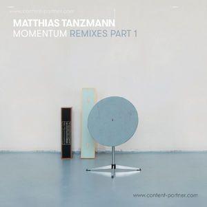 matthias tanzmann - momentum remixes pt. 1