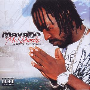 mavado - mr.brooks...a better tomorrow