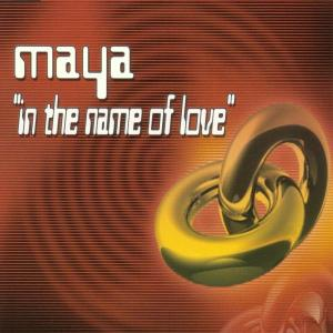 maya - in the name of love