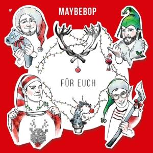 maybebop - f�r euch