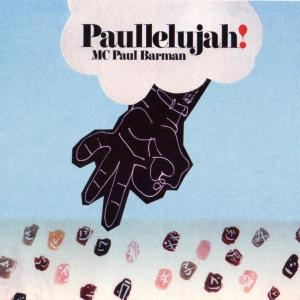 mc paul barman - paullelujah