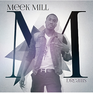 meek mill - dreams