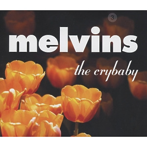 melvins - the crybaby (reissue)