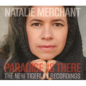 merchant,natalie - paradise is there-the new tigerlily reco