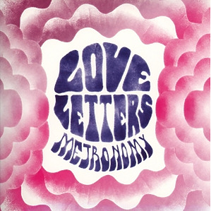 metronomy - love letters (deluxe softpak edition)