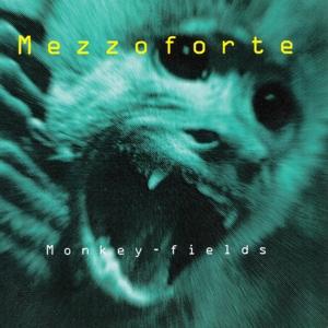 mezzoforte - monkey fields