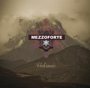mezzoforte - volcanic