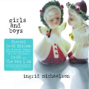 michaelson,ingrid - girls and boys (erweitertes tracklisting