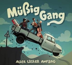 m�áig gang - aller laster anfang