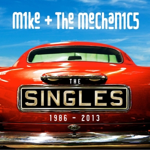 mike & the mechanics - the singles: 1986-2013 (2-cd deluxe)