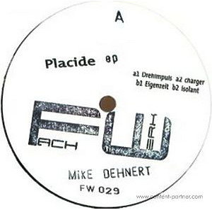 mike dehnert - placide ep