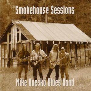 mike onesko blues band - smokehouse sessions