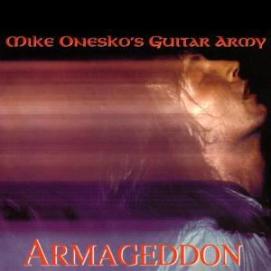 mike onesko s guitar army - armageddon