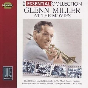 miller,glenn - essential collection-at the movies