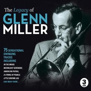 miller,glenn - the legacy of glenn miller