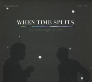 mills,jeff/rudy,mikhail - when time splits