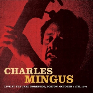 mingus,charles - live at the jazz workshop,boston,oct.197