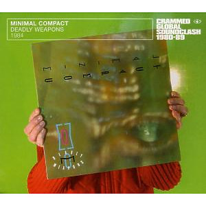 minimal compact - deadly weapons 1984