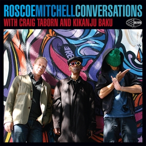mitchell,roscoe - conversations with craig taborn and kika