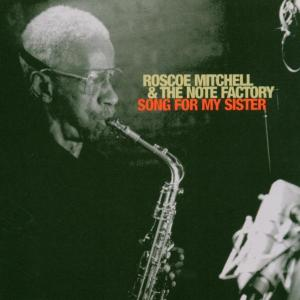 mitchell,roscoe/note factory - song for my sister