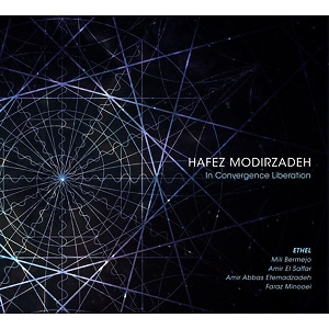 modirzadeh,hafez/ethel string quartet - in convergence liberation