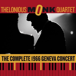 monk,thelonious quartet - the complete geneva concert 1966