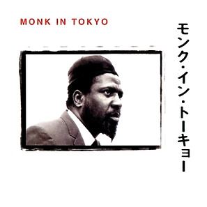 monk,thelonious - monk in tokyo