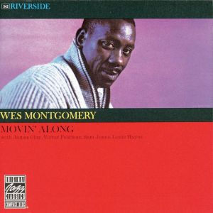 montgomery,wes - movin' along