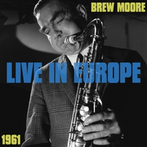 moore,brew - live in europe 1961