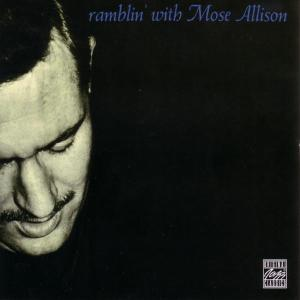mose allison - ramblin with mose allison