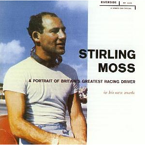 moss,stirling - a portrait of britain's greatest racing