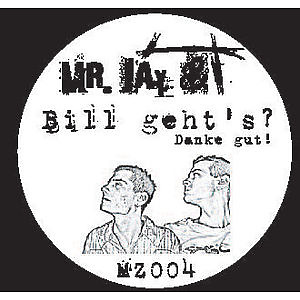 mr. jay & t - Bill geht's?