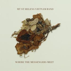 mt.st.helens vietnam band - where the messengers meet