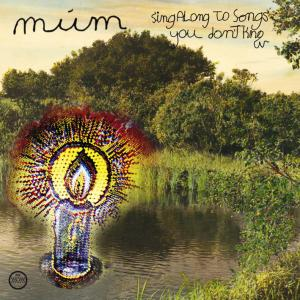 mum - sing along to songs you don't know