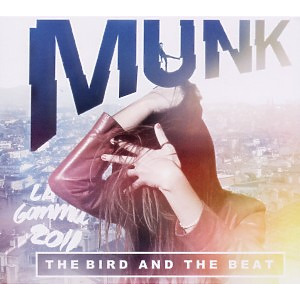 munk - the bird and the beat
