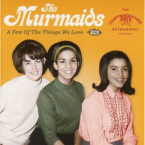 murmaids,the - a few things we love-the chattahoochee r