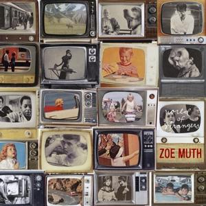 muth,zoe - world of strangers