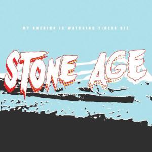 my america is watching tigers die - stone age