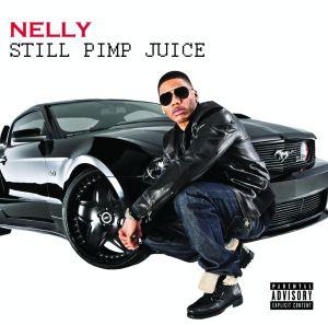 nelly - still pimp juice