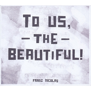 nicolay,franz - to us,the beautiful