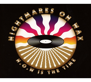 nightmares on wax - n.o.w is the time (2cd digipak)