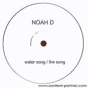 noah d - water song/fire song