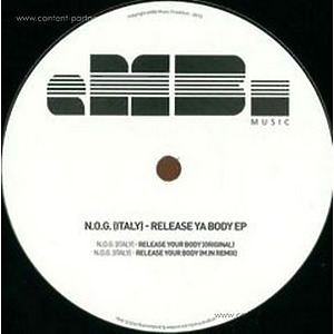 n.o.g. (italy) - release ya body ep incl. M.in Remix