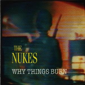 nukes - why things burn